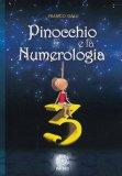 Pinocchio e la Numerologia - Libro