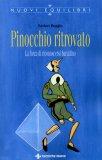 Pinocchio Ritrovato  - Libro