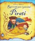 Racconti per i Piccini - Pirati - Libro
