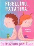 Pisellino, Patatina: Istruzioni per l'Uso — Libro