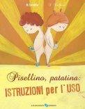 Pisellino, Patatina: Istruzioni per l'Uso  - Libro