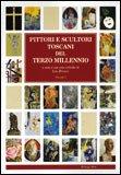 Pittori e Scultori Toscani del Terzo Millennio