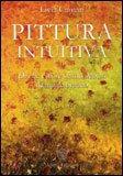 Pittura Intuitiva — Libro