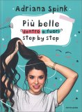 Più Belle Dentro e Fuori Step By Step — Libro