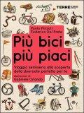 Più Bici, Più Piaci  - Libro