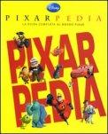 Pixarpedia -  La Guida Completa al Mondo Pixar