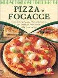 Pizza e Focacce - Le Ricette della Nonna - Libro