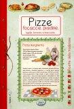 Pizze, Focacce, Piadine, Tigelle, Farinata, Schiacciata...   - Libro