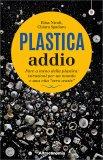 Plastica Addio — Libro