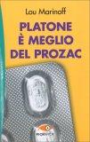 Platone è Meglio del Prozac — Libro