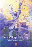 Plum Village Love Story - Libro