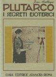 Plutarco - I Segreti Esoterici - Libro