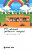 PNL e Dintorni per Bambini e Ragazzi — Libro