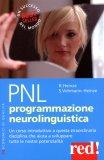 PNL - Programmazione Neurolinguistica  - Libro