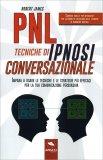 PNL - Tecniche di Ipnosi Conversazionale — Libro