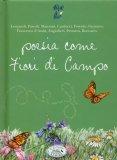 Poesia Come Fiori di Campo  - Libro