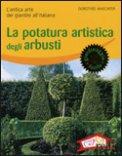 La Potatura Artistica degli Arbusti