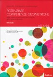 Potenziare Competenze Geometriche - Primo Volume