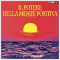Il Potere della Mente Positiva  — CD