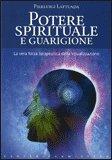 Potere Spirituale e Guarigione