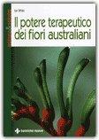 Il Potere Terapeutico dei Fiori Australiani — Libro