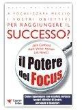 Il Potere del Focus