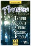 I Poteri Nascosti del Cedro Sonoro della Russia