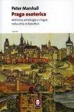 Praga Esoterica  - Libro