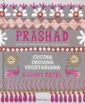 Prashad - Cucina Indiana Vegetariana — Libro