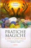 Pratiche Magiche con i Cristalli - Libro