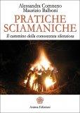 Pratiche Sciamaniche  - Libro