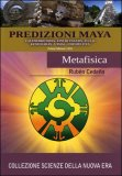 Predizioni Maya - Metafisica