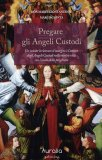 Pregare gli Angeli Custodi  - Libro