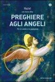 Preghiere agli Angeli  - Libro
