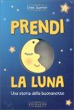 Prendi la Luna - Libro