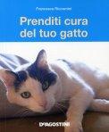 Prenditi Cura del Tuo Gatto  - Libro