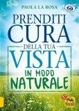 eBook - Prenditi Cura della Tua Vista in Modo Naturale