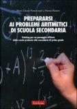 Prepararsi ai Problemi Aritmetici di Scuola Secondaria