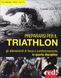 Prepararsi per il Triathlon  - Libro