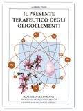 Il presente terapeutico degli oligoelementi