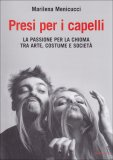 Presi per i Capelli  - Libro