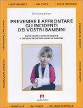 Prevenire e Affrontare gli Incidenti dei Vostri Bambini - Libro