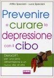 Prevenire e Curare la Depressione con il Cibo - Libro