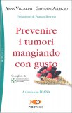 Prevenire i Tumori Mangiando con Gusto — Libro