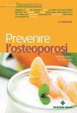 Prevenire l'Osteoporosi  - Libro