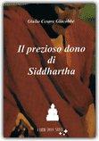 Il Prezioso Dono di Siddharta