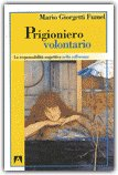 Prigioniero Volontario