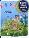 Prima della Nanna - La Lepre e La Volpe — Libro