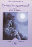 I Primi Insegnamenti del Cristo — Libro