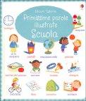 Primissime Parole Illustrate - Scuola